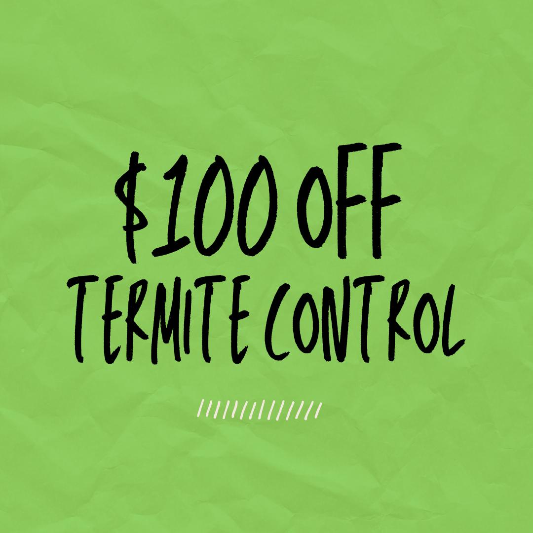 100 off termite control